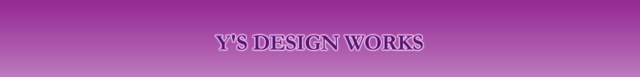 お知らせ | Y'S DESIGN WORKS | 西宮市の暮らしのトータルデザイン